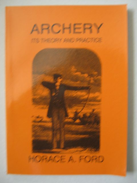 Image for Archery :its theory and practice