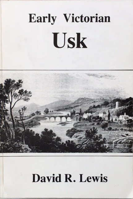 Image for Early Victorian Usk :