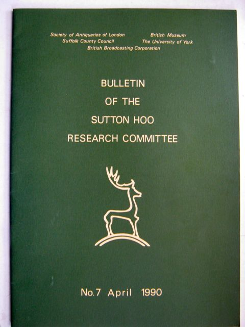 Image for Bulletin of the Sutton Hoo Research Committee :Report No. 7