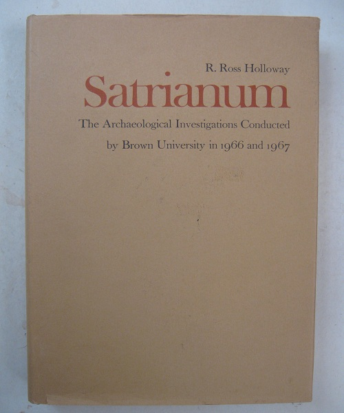 Image for Satrianum :The Archaeological Investigations Conducted by Brown University in 1966 and 1967