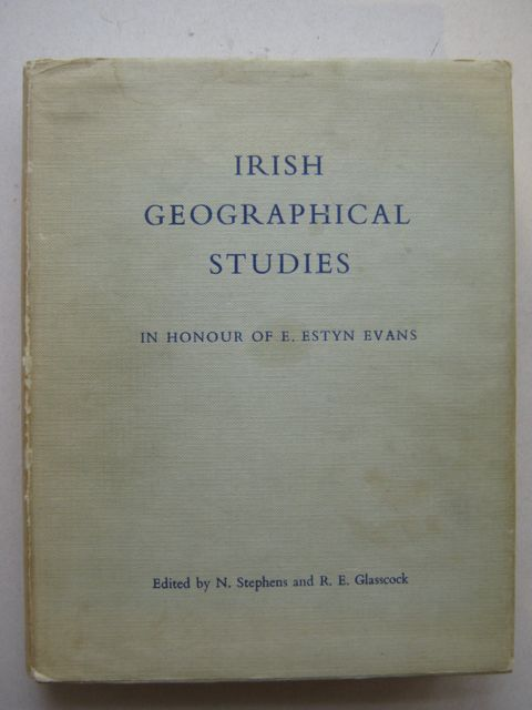 Image for Irish geographical studies in honour of E. Estyn Evans :