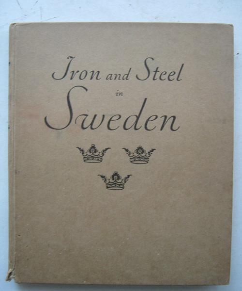 Image for Iron and Steel in Sweden :