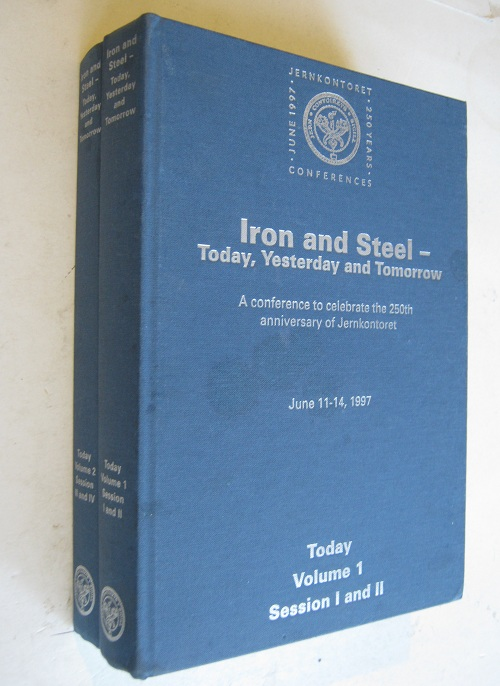 Image for Iron and Steel - Today, Yesterday and Tomorrow :