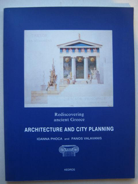 Image for Architecture and city planning :Rediscovering Ancient Greece