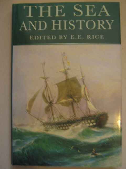 Image for The sea and history :