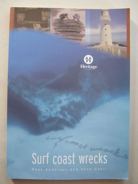 Image for Surf coast wrecks :Historic shipwrecks between Point Lonsdale and Cape Otway 1853-1940
