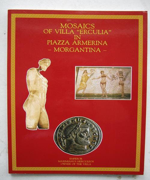 """Mosaics of Villa """"Erculia"""" in Piazza Armerina - Morgantina - :"""