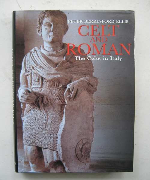 Image for Celt and Roman :The Celts of Italy