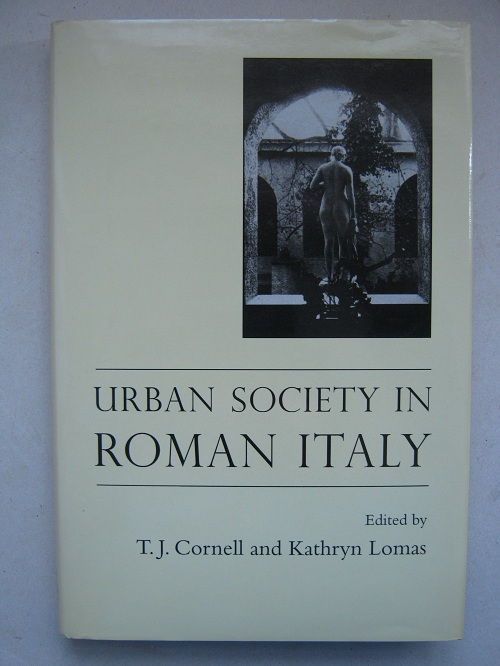 Image for URBAN SOCIETY IN ROMAN ITALY :