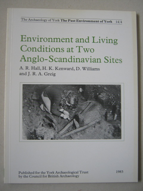 Image for Environment and living conditions at two Anglo-Scandinavian sites :(Archaeology of York Vol 14 Fascicule 4)