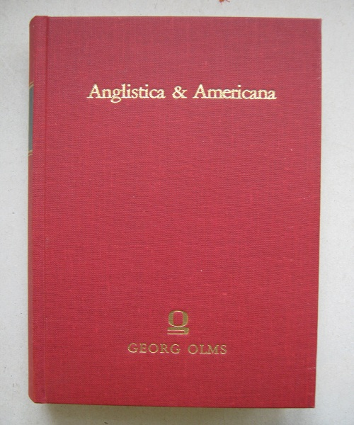 Image for Anglistica & Americana :A Series of Reprints Selected by Bernhard Fabian, Edgar Mertner, Karl Schneider and Marvin Spevack