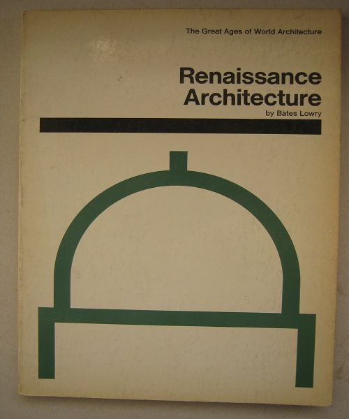Image for Renaissance Architecture (The Great Ages of World Architecture) :