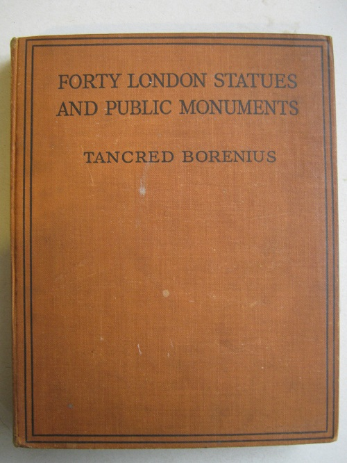 Image for Forty London Statues and Public Monuments :