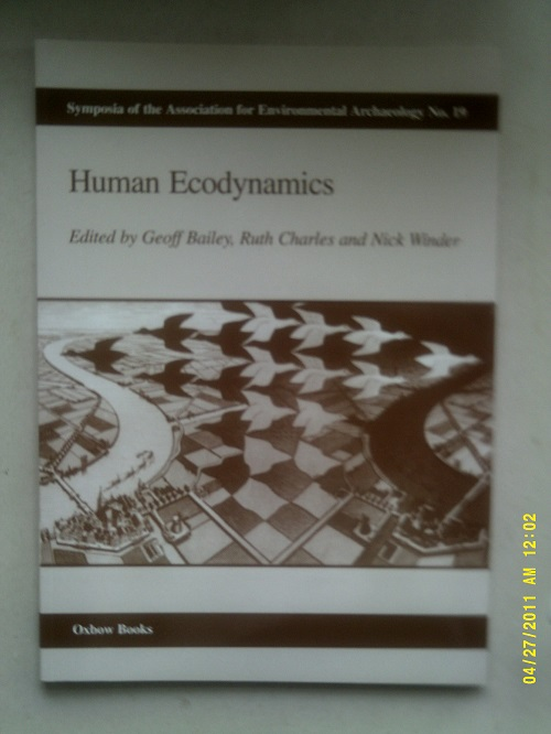 Image for Human Ecodynamics :Proceedings of the Association for Environmental Archaeology Conference 1998 held at the University upon Tyne