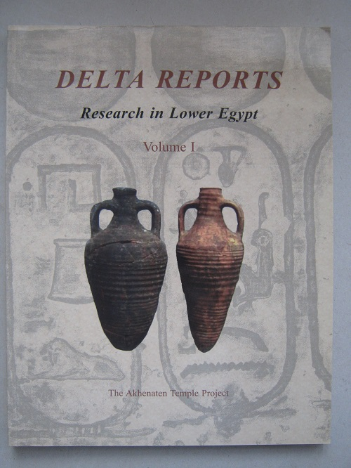 Image for Delta Reports :Research in Lower Egypt Vol.  I