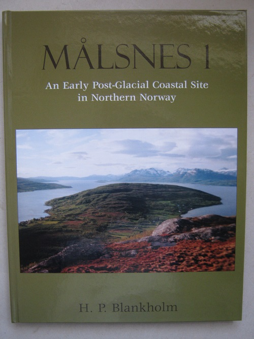 Image for Malsnes 1 :An Early Post-Glacial Coastal Site in Northern Norway