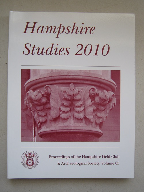 Image for Hampshire Studies 2010 :Proceedings of the Hampshire Field Club and Archaeological Society, Volume 65