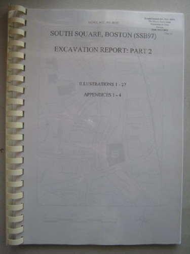 Image for South Square, Boston (SSB97) :Excavation Report: Part 2, Illustrations 1-27, Appendices 1-4