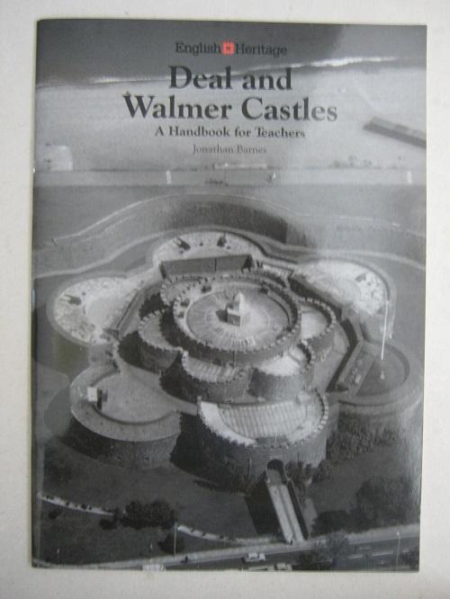 Deal and Walmer Castles :A Handbook for Teachers