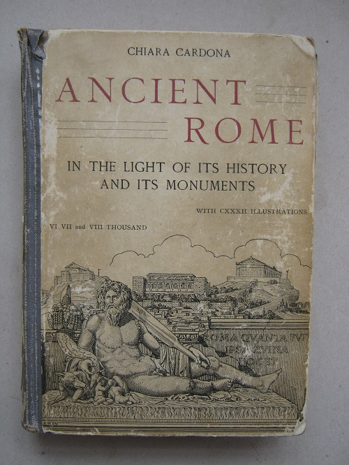 Image for Ancient Rome :in the Light of its History and its Monuments