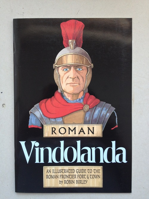 Image for Roman Vindolanda :An Illustrated Guide to the Roman Frontier Fort & Town