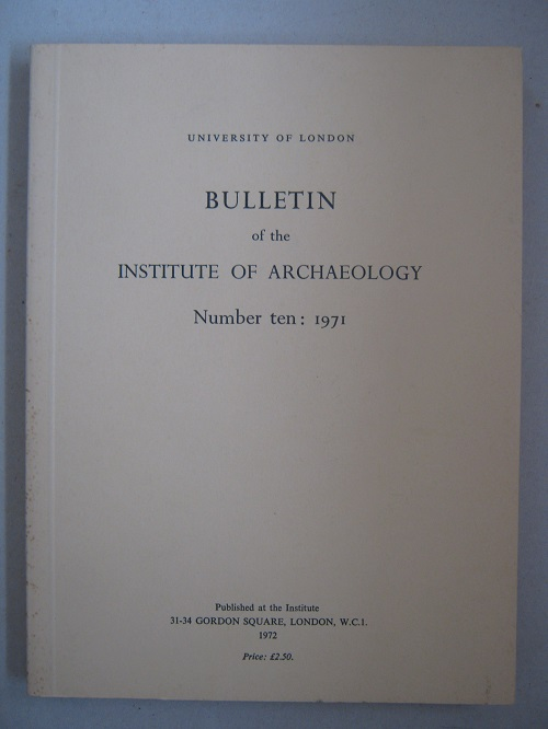 Image for Bulletin of the Institute of Archaeology, Numbers ten: 1971 :
