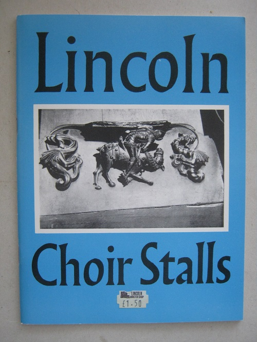 Image for The choir stalls of Lincoln Minster :