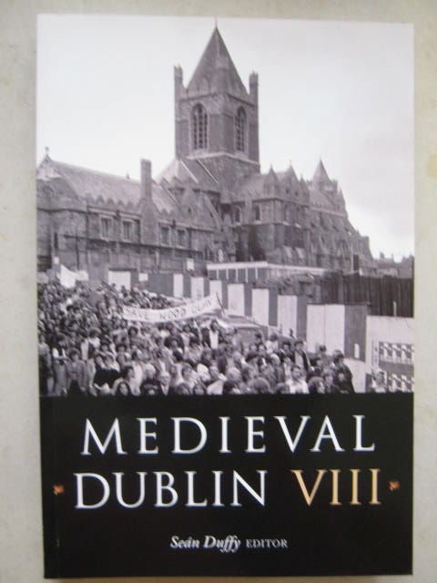 Image for Medieval Dublin VIII :Proceedings of the Friends of Medieval Dublin Symposium 2006