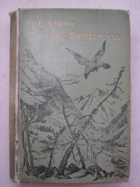 Image for The Story of Switzerland :