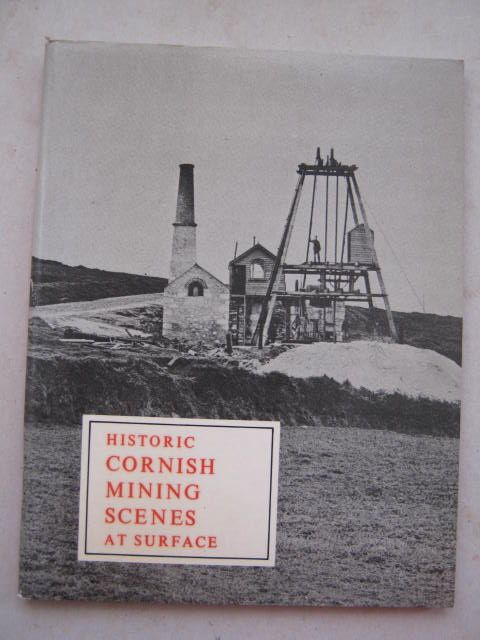 Image for Historic Cornish Mining Scenes at Surface :