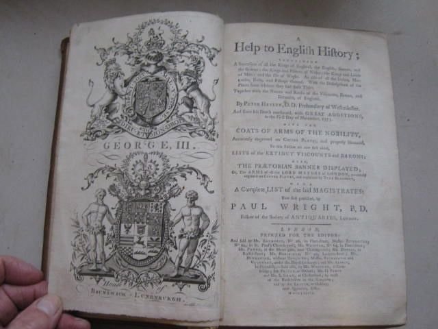 Image for A help to English history :containing a succession of all the Kings of England, the English, Saxons, and the Britons; the Kings and Princes of Wales; the Kings and Lords of Man: and the Isle of Wight. As also of all the Dukes, Marquises, Earls, and Bishops thereof....