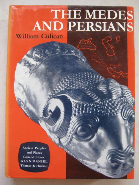 Image for The Medes and Persians (Ancient Peoples and Places) :