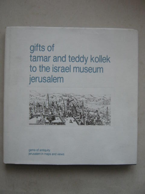 Image for gifts of tamar and teddy kollek to the israel museum jerusalem :