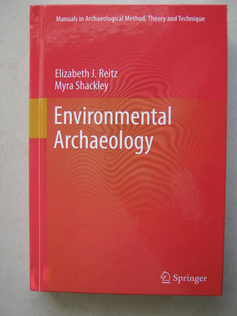 Image for Environmental Archaeology (Manuals in Archaeological Method, Theory and Technique) :