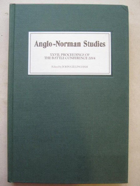 Image for Anglo-Norman Studies Vol 27 :Proceedings of the Battle conference 2004