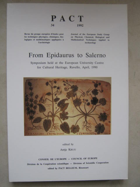Image for From Epidaurus to Salerno :Symposium held at the European University Centre for Cultural Heritage, Ravello, April 1990, PACT 34