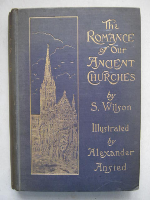 Image for The Romance of our Ancient Churches :