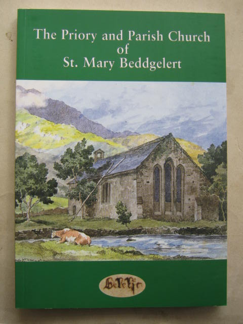 Image for A Guide to the Priory and Parish Church of St Mary, Beddgelert Gwynedd :