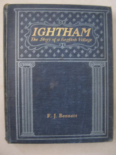 Image for Ightham :The Story of Kentish Village and its Sorroundings