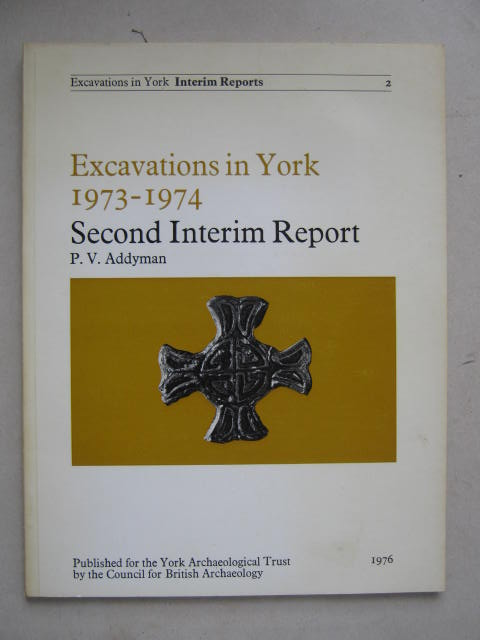 Image for Excavations in York 1973-1974 :Second Interim Report