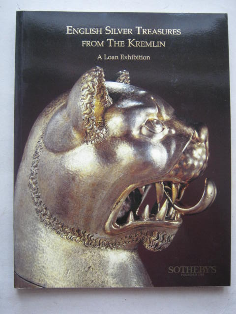 Image for English Silver Treasures from the Kremlin :A Loan Exhibition