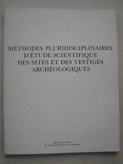 Image for Methodes Pluridisciplinaires D'Etude Scientifique des Sites et des Vestiges Archeologiques :