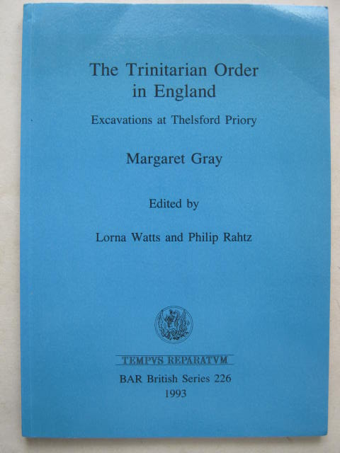 Image for The Trinitarian Order in England :Excavations at Thelsford Priory
