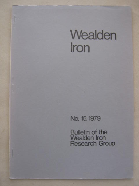 Image for Wealden Iron :No. 15. 1979, Bulletin of the Wealden Iron Research Group