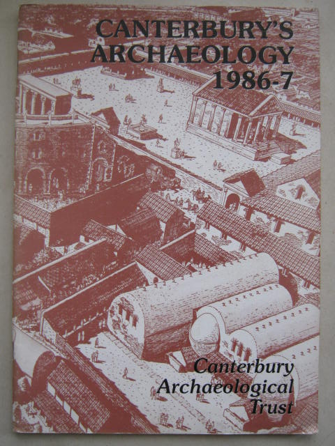 Image for Canterbury's Archaeology :11th Annual Report July 1986 - July 1987