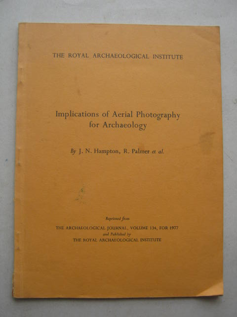 Image for Implications of Aerial Photography for Archaeology :