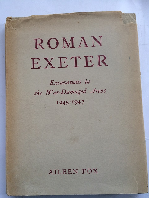 Image for ROMAN EXETER (Isca Dumnoniorum): Excavations in the War-Damaged Areas 1945-47 :