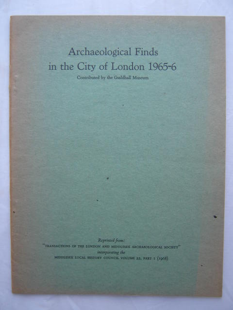Image for Archaeological Finds in the City of London, 1965-6 :