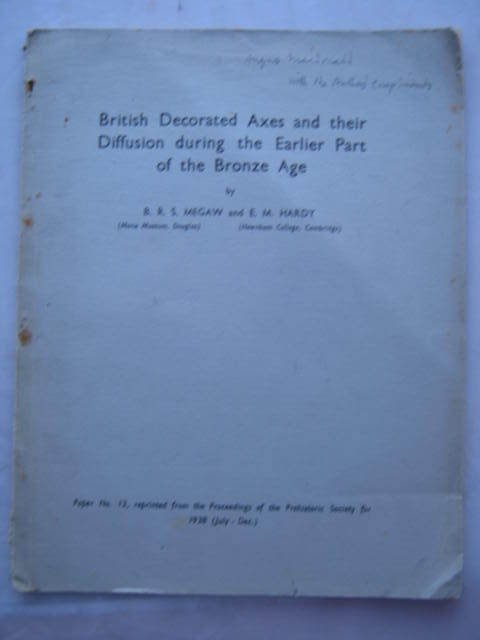 British Decorated Axes and their Diffusion during the Earlier Part of the Bronze Age :