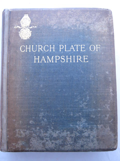 Image for The Church Plate of Hampshire :